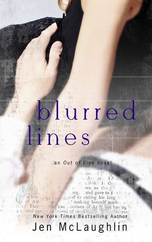BLURRED LINES by Jen McLaughlin [NEW ADULT]