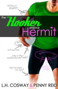 ARC Review + Giveaway: The Hooker and the Hermit by Penny Reid and LH Cosway