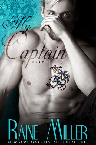 MY CAPTAIN by Raine Miller [CONTEMPORARY]