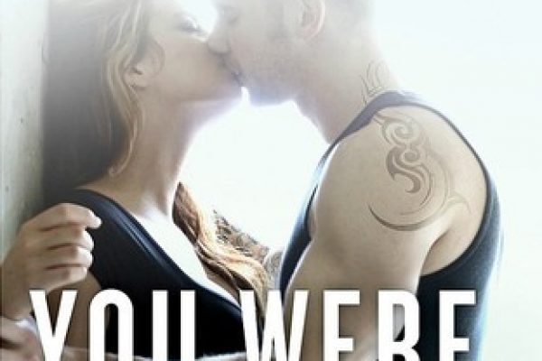 ARC Review: You Were Mine by Abbi Glines