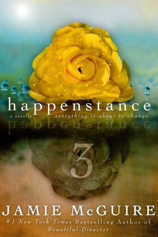 HAPPENSTANCE 3 by Jamie McGuire [NEW ADULT]