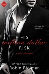 His Million Dollar Risk