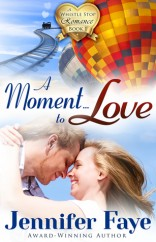 Moment to Love, A