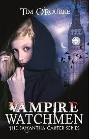 Vampire Watchmen by Tim O'Rourke [PARANORMAL]