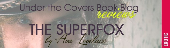 Review: The Superfox by Ava Lovelace