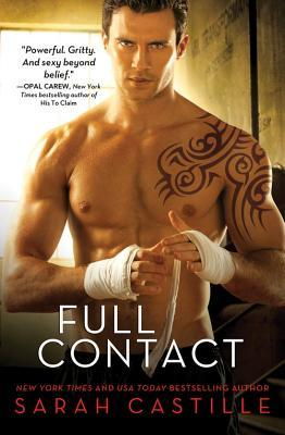 FULL CONTACT by Sarah Castille [CONTEMPORARY]