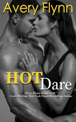 ARC Review: Hot Dare by Avery Flynn