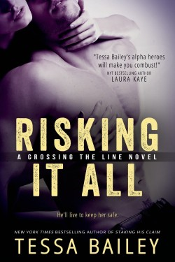 ARC Review: Risking It All by Tessa Bailey