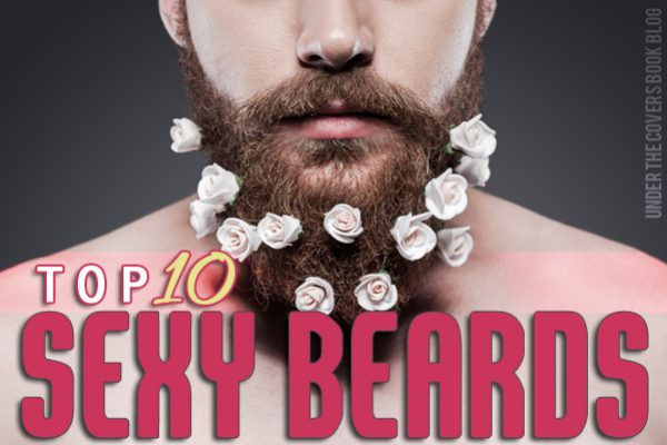 Top Ten Sexy Beards