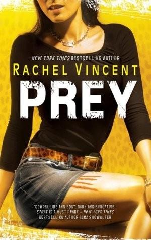 Rollback Week Review: Prey by Rachel Vincent