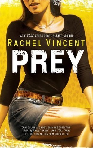 Rollback Week Review: Prey by Rachel Vincent