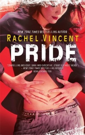 Rollback Week Review: Pride by Rachel Vincent