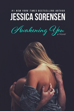 ARC Review: Awakening You by Jessica Sorensen