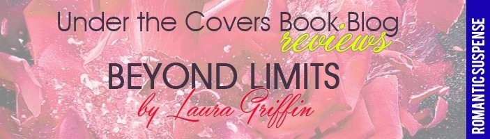 ARC Review: Beyond Limits by Laura Griffin