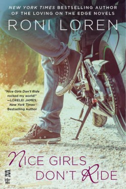 ARC Review: Nice Girls Don't Ride by Roni Loren