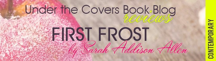 ARC Review: First Frost by Sarah Addison Allen