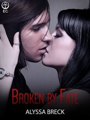 Broken by Fate