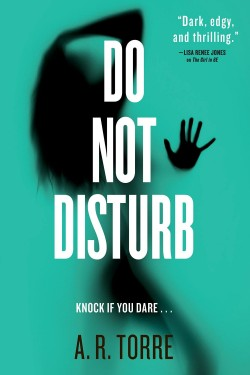 ARC Review: Do Not Disturb by A. R. Torre