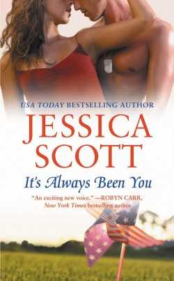 IT'S ALWAYS BEEN YOU by Jessica Scott [CONTEMPORARY]