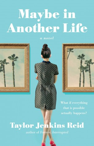 ARC Review: Maybe in Another Life by Taylor Jenkins Reid
