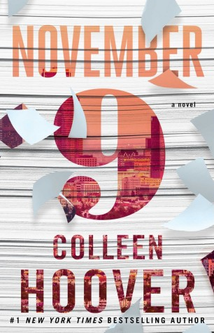 ARC Review + Giveaway: November 9 by Colleen Hoover