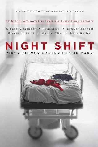 Night Shift Dirty Things Happen in the Dark