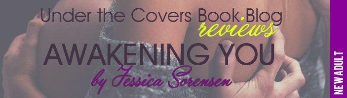ARC Review: Awakening You by Jessica Sorensen