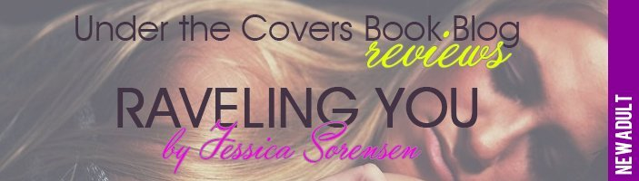 Review: Raveling You by Jessica Sorensen