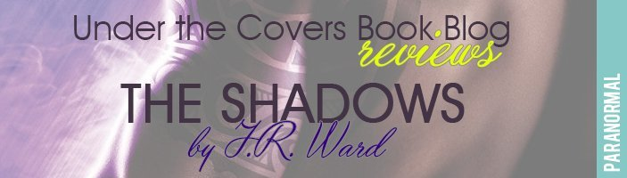 Review: The Shadows by J.R. Ward