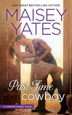 ARC Review: Part – Time Cowboy by Maisey Yates