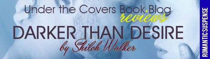 ARC Review: Darker Than Desire by Shiloh Walker
