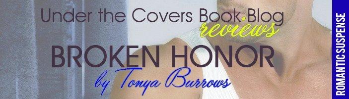 ARC Review: Broken Honor by Tonya Burrows
