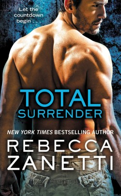 TOTAL SURRENDER by Rebecca Zanetti [ROMANTIC SUSPENSE]
