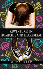 Adventures in Homicide and Heartbreak