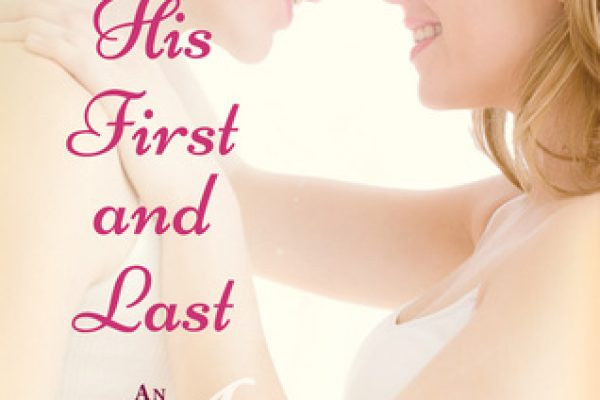 ARC Review: His First and Last by Terri Osburn