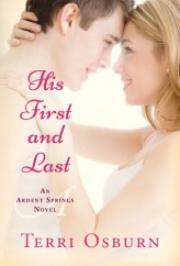 His First and Last by Terri Osburn [CONTEMPORARY]