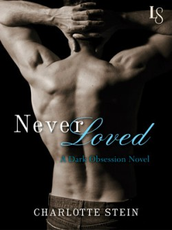 ARC Review: Never Loved by Charlotte Stein