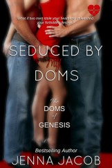 Seduced by my Doms JJ