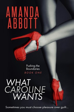ARC Review + Giveaway: What Caroline Wants by Amanda Abbott