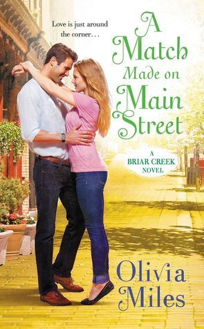 A MATCH MADE IN MAIN STREET by Olivia Miles