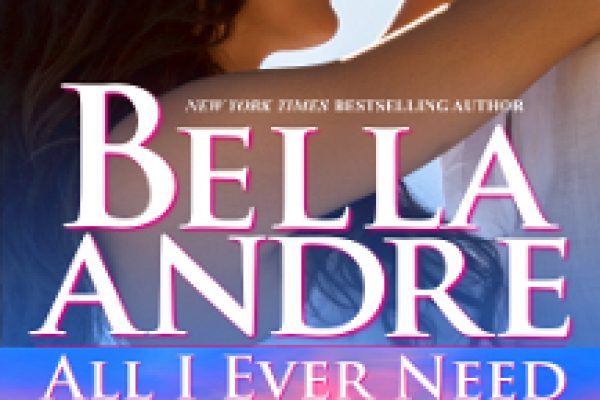 ARC Review: All I Need Is You by Bella Andre