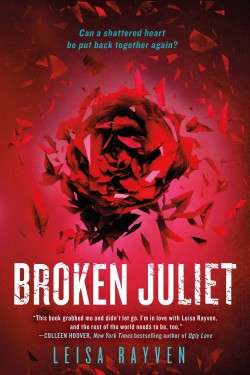 ARC Review: Broken Juliet by Leisa Rayven