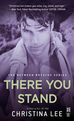 ARC Review: There You Stand by Christina Lee