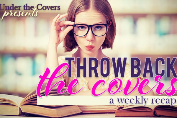 Throw Back the Covers (17): August 9, 2015