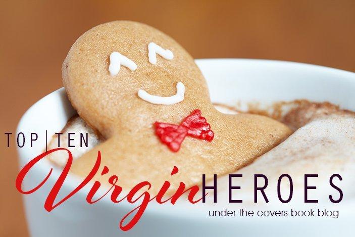 Top Ten Virgin Heroes