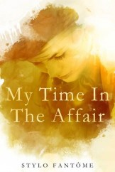 My Time in the Affair