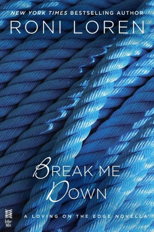 ARC Review: Break Me Down by Roni Loren