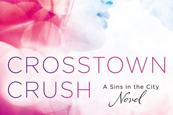 ARC Review + Excerpt: Crosstown Crush by Cara McKenna