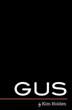 Review: Gus by Kim Holden