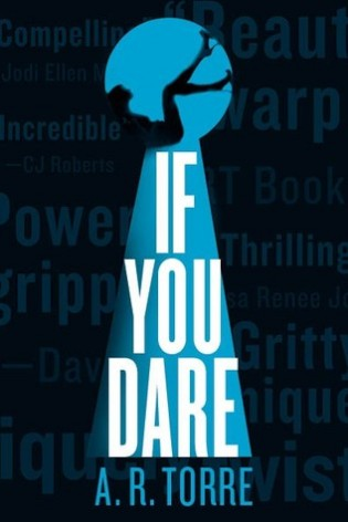 ARC Review: If You Dare by A.R. Torre